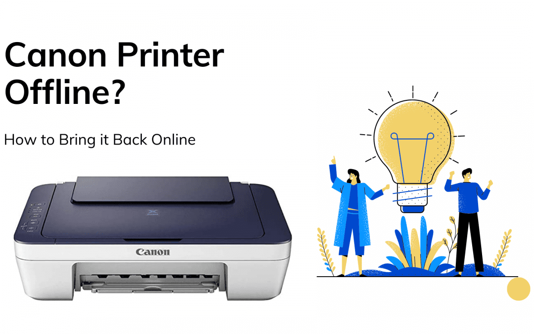 Canon Printer Offline? How to Bring it Back Online