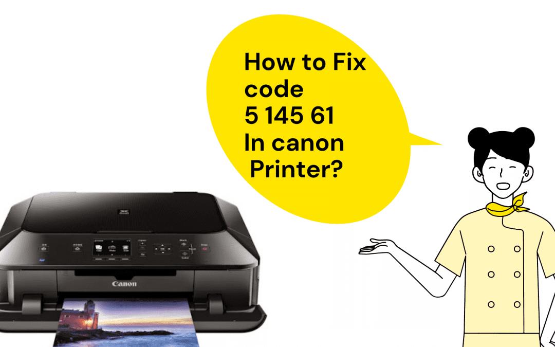 How to fix canon scanner error code 5 156 61?